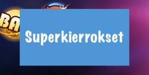 Superkierrokset ovat tavallista arvokkaampia ilmaiskierroksia